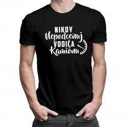 Nikdy nepodceňuj vodiča kamiónu - pánske tričko s potlačou
