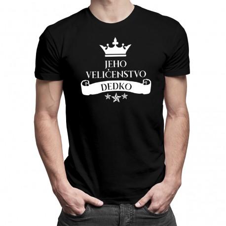 Jeho veličenstvo dedko - Pánske tričko s potlačou