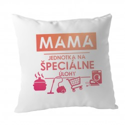 Mama - jednotka na špeciálne úlohy - vankúš