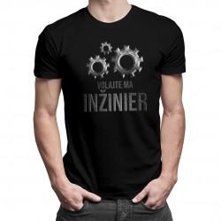 Volajte ma inžinier - Pánske tričko s potlačou