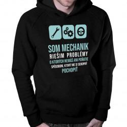 Som mechanik - riešim problémy - pánska  mikina s potlačou
