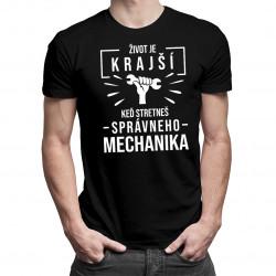 Život je krajší, keď stretneš správneho mechanika - pánske tričko s potlačou