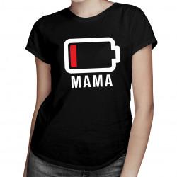 Batéria - mama -Dámske tričko s potlačou