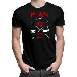 Plán na dnešok - hasič - pánske tričko s potlačou