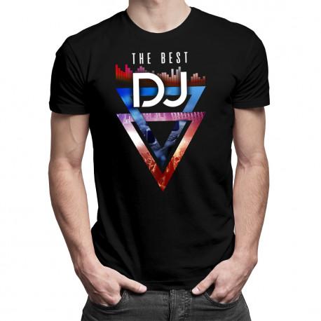 The best DJ - pánske a dámske tričko s potlačou