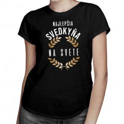 Najlepšia svedkyňa na svete - dámske tričko s potlačou