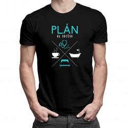 Plán na dnešok - lekár - pánske tričko s potlačou