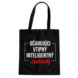 Očarujúci, vtipný, inteligentný, zadaný - taška s potlačou
