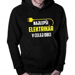 Najlepší elektrikár v celej obci - Pánska mikina s kapucňou