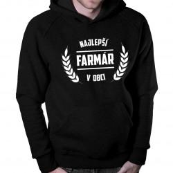 Najlepší farmár v obci - Pánska a dámska mikina s kapucňou