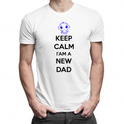 Keep Calm I'm a New Dad - Pánske tričko s potlačou