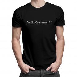 No comment - Pánske a dámske tričko s potlačou