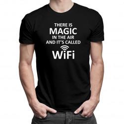 There is magic in the air - wifi - Pánske a dámske tričko s potlačou