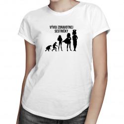 Vývoj zdravotnej sestričky - dámske tričko s potlačou