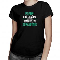 Dievčinu sa už stará starostlivý zdravotník - dámske tričko s potlačou