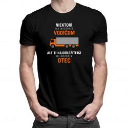 Niektorí ma nazývajú vodičom - otec - pánske tričko s potlačou