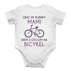 Zbaľ mi plienky, mami, idem s otcom na bicykel - body s potlačou