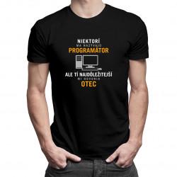 Niektorí ma nazývajú programátor - pánske tričko s potlačou