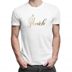 Ženích - pánske tričko s potlačou