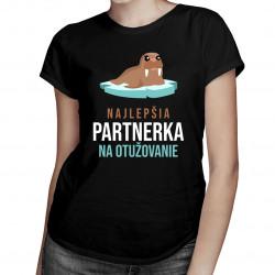 Najlepšia partnerka na otužovanie - dámske tričko s potlačou