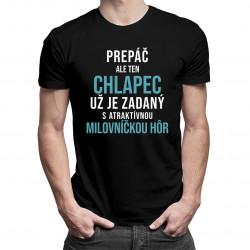 Prepáč, ale ten chlapec už je zadaný s atraktívnou milovníčkou hôr - Pánske tričko s potlačou