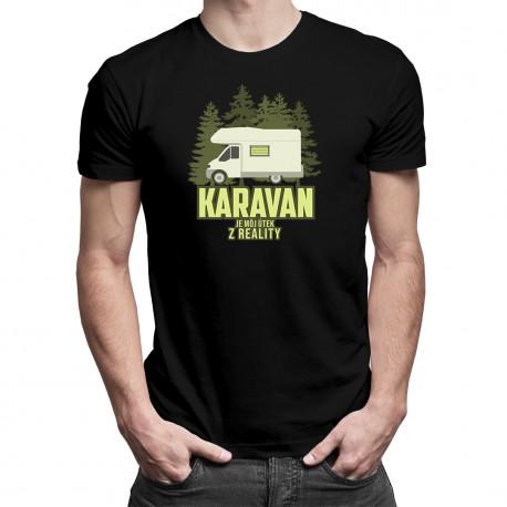Karavan je môj útek z reality - pánske tričko s potlačou
