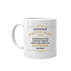 Certifikát najlepšej mamy na svete - hrnček