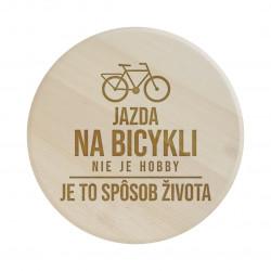 Jazda na bicykli nie je hobby, je to spôsob života - servírovacia otočná doska