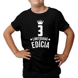 3 rokov Limitovaná edícia - detské tričko s potlačou - darček k narodeninám