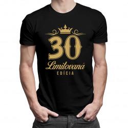 30 rokov - limitovaná edícia - pánske tričko s potlačou