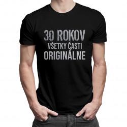 30 rokov - všetky časti originálne - pánske tričko s potlačou