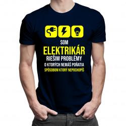 Som elektrikár - riešim problémy - pánske tričko s potlačou