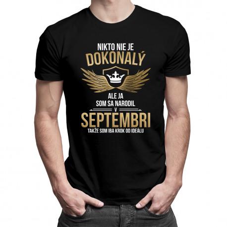 Nikto nie je dokonalý - september - pánske tričko s potlačou