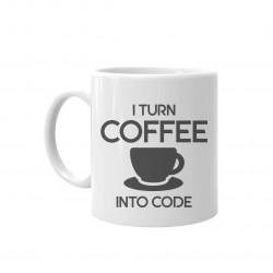I turn coffee into code - keramický hrnček s potlačou