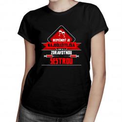 Bezpečnosť najdôležitejšia – vypi si so zdravotnou sestrou - dámske tričko s potlačou