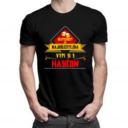 Bezpečnosť najdôležitejšia – vypi si so hasičom - pánske tričko s potlačou