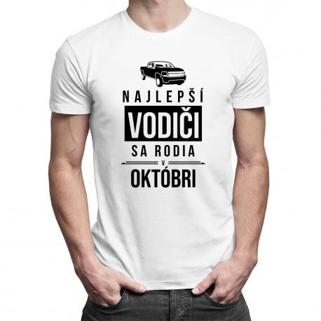 Najlepší vodiči sa rodia v októbri - pánske tričko s potlačou