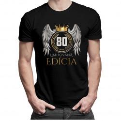 Limitovaná edícia 80rokov- pánske a dámske tričko s potlačou