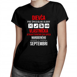 Dievča pre špeciálne úlohy - vlastníčka atraktívneho chlapca narodeného v septembri - dámske tričko s potlačou