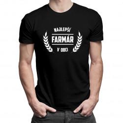 Najlepší farmár v obci - pánske a dámske tričko s potlačou