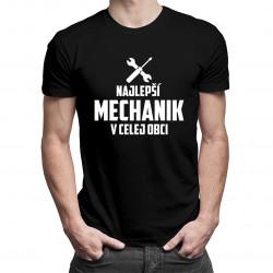 Najlepší mechanik v celej obci - pánske tričko s potlačou