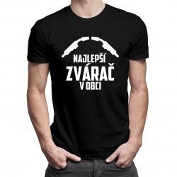 Najlepší zvárač v obci - pánske tričko s potlačou