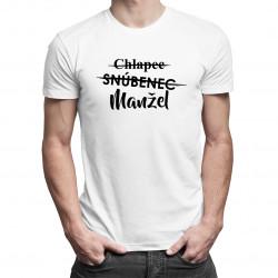 Chlapec, snúbenec, manžel - pánske tričko s potlačou