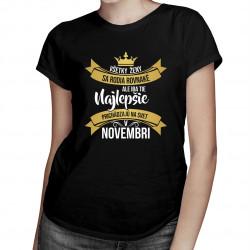 Všetky ženy sa rodia rovnaké - novembri - dámske tričko s potlačou