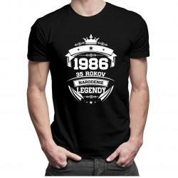 1986 Narodenie legendy 35 rokov - Pánske a dámske tričko s potlačou