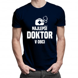 Najlepší doktor v obci - pánske tričko s potlačou
