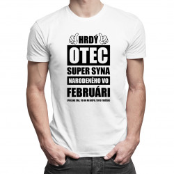 Hrdý otec super syna narodeného vo februári - pánske tričko s potlačou