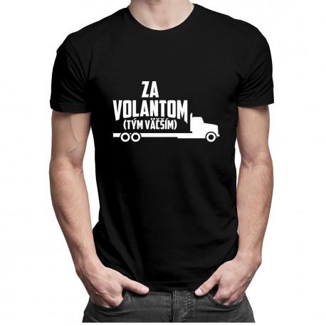 Za volantom - tým väčším - pánske tričko s potlačou