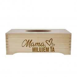 Mama, milujem Ťa - drevený box na vreckovky s gravírovaním