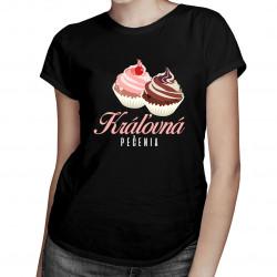 Kráľovná pečenia - dámske tričko s potlačou